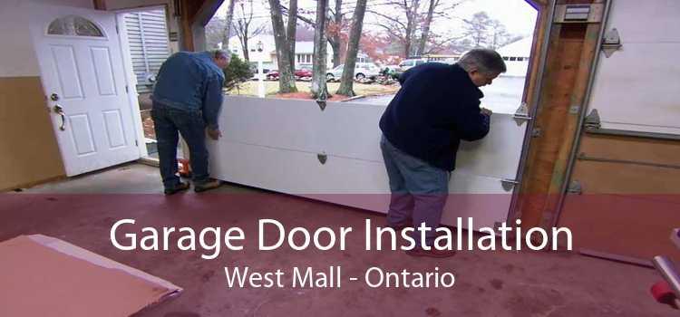 Garage Door Installation West Mall - Ontario