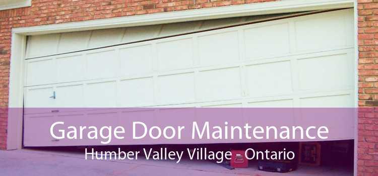 Garage Door Maintenance Humber Valley Village - Ontario