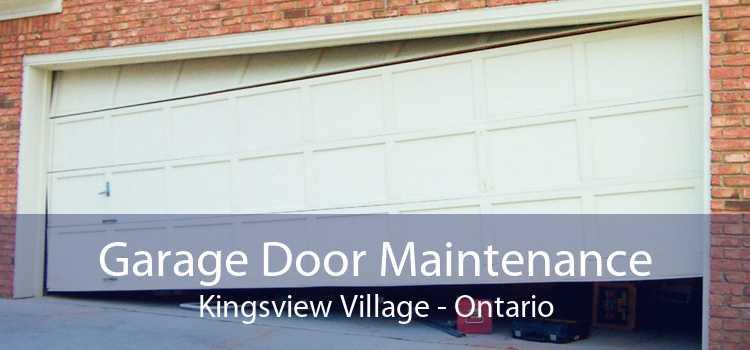 Garage Door Maintenance Kingsview Village - Ontario