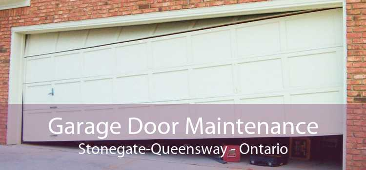 Garage Door Maintenance Stonegate-Queensway - Ontario