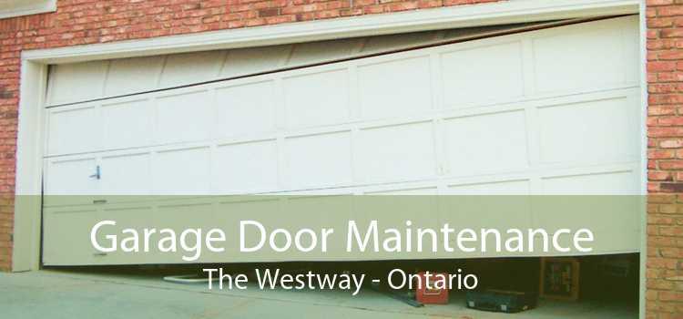 Garage Door Maintenance The Westway - Ontario