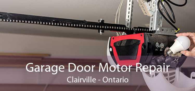 Garage Door Motor Repair Clairville - Ontario