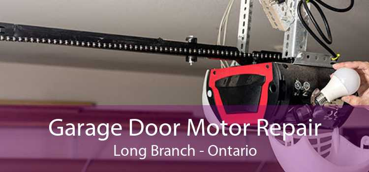 Garage Door Motor Repair Long Branch - Ontario