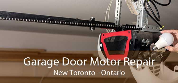 Garage Door Motor Repair New Toronto - Ontario