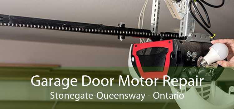 Garage Door Motor Repair Stonegate-Queensway - Ontario