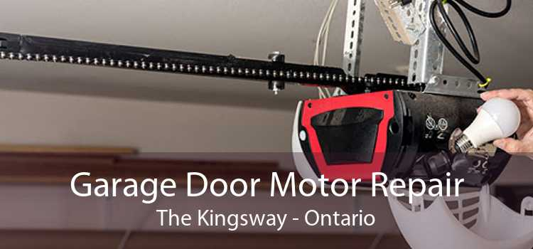 Garage Door Motor Repair The Kingsway - Ontario
