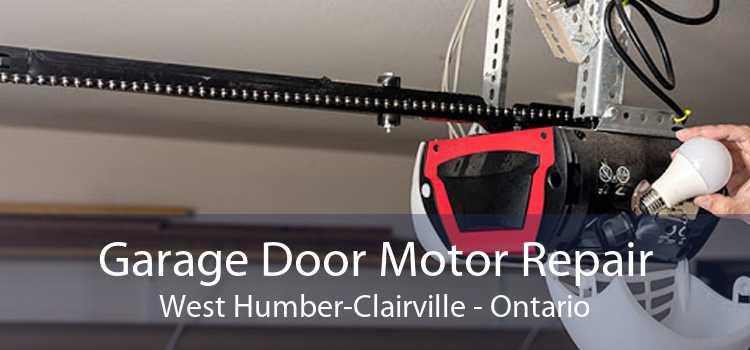 Garage Door Motor Repair West Humber-Clairville - Ontario