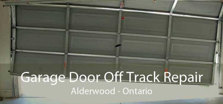 Garage Door Off Track Repair Alderwood - Ontario