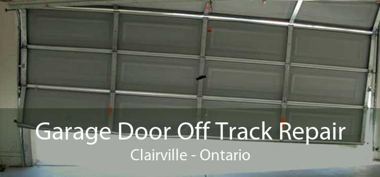 Garage Door Off Track Repair Clairville - Ontario