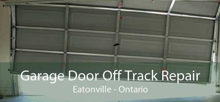 Garage Door Off Track Repair Eatonville - Ontario
