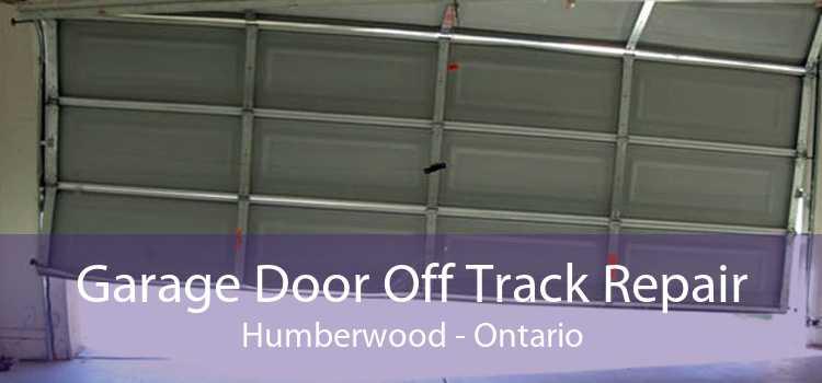 Garage Door Off Track Repair Humberwood - Ontario