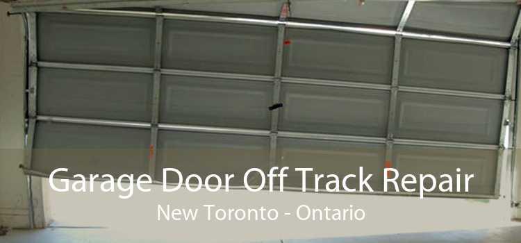 Garage Door Off Track Repair New Toronto - Ontario