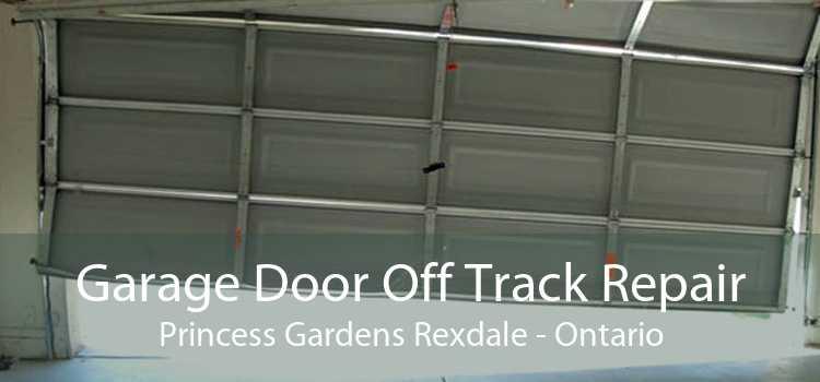 Garage Door Off Track Repair Princess Gardens Rexdale - Ontario