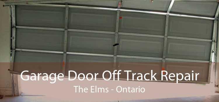 Garage Door Off Track Repair The Elms - Ontario