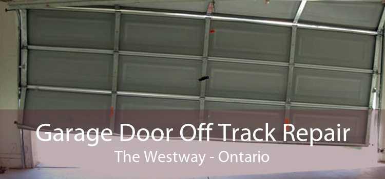 Garage Door Off Track Repair The Westway - Ontario