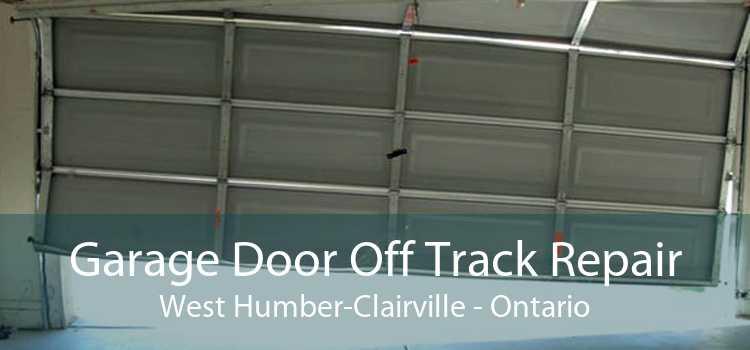 Garage Door Off Track Repair West Humber-Clairville - Ontario