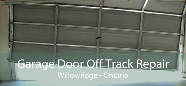 Garage Door Off Track Repair Willowridge - Ontario