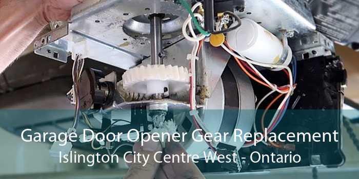 Garage Door Opener Gear Replacement Islington City Centre West - Ontario