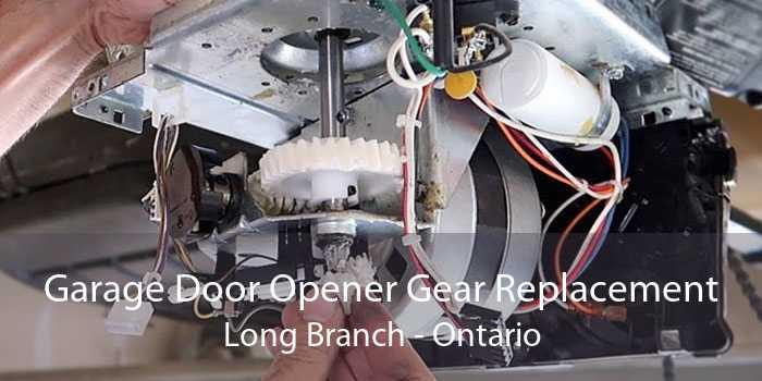 Garage Door Opener Gear Replacement Long Branch - Ontario