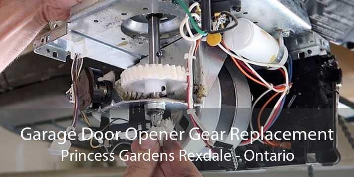 Garage Door Opener Gear Replacement Princess Gardens Rexdale - Ontario