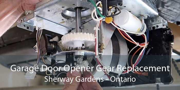 Garage Door Opener Gear Replacement Sherway Gardens - Ontario