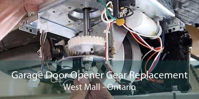 Garage Door Opener Gear Replacement West Mall - Ontario