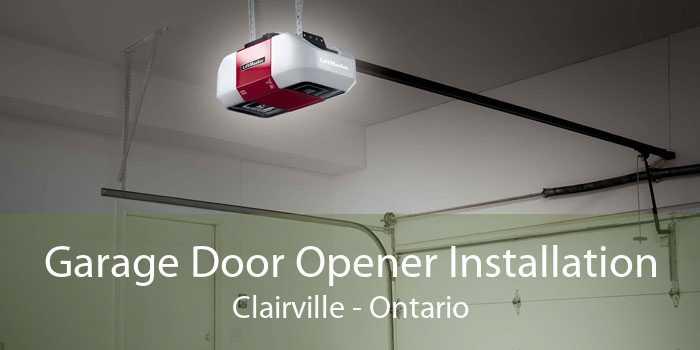 Garage Door Opener Installation Clairville - Ontario