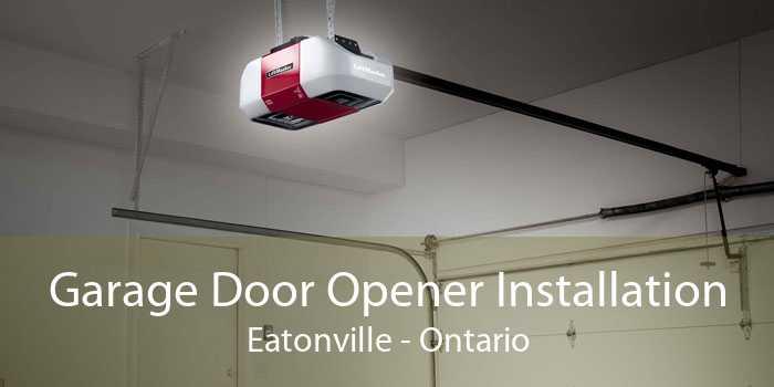 Garage Door Opener Installation Eatonville - Ontario