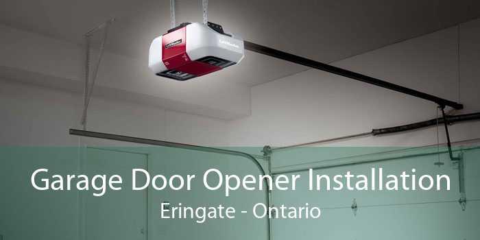 Garage Door Opener Installation Eringate - Ontario