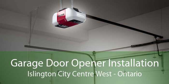 Garage Door Opener Installation Islington City Centre West - Ontario