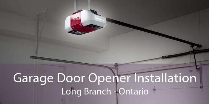 Garage Door Opener Installation Long Branch - Ontario