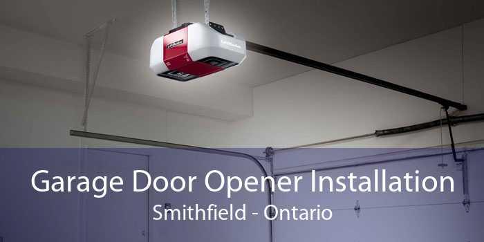 Garage Door Opener Installation Smithfield - Ontario
