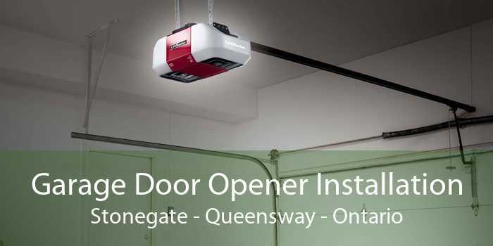Garage Door Opener Installation Stonegate-Queensway - Ontario