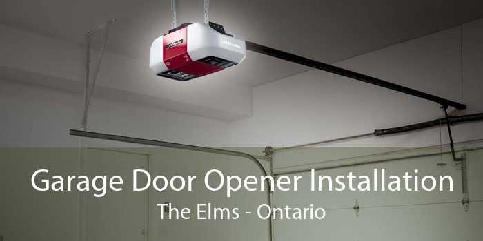 Garage Door Opener Installation The Elms - Ontario