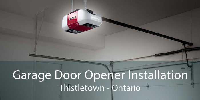 Garage Door Opener Installation Thistletown - Ontario