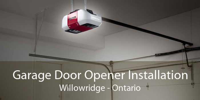 Garage Door Opener Installation Willowridge - Ontario