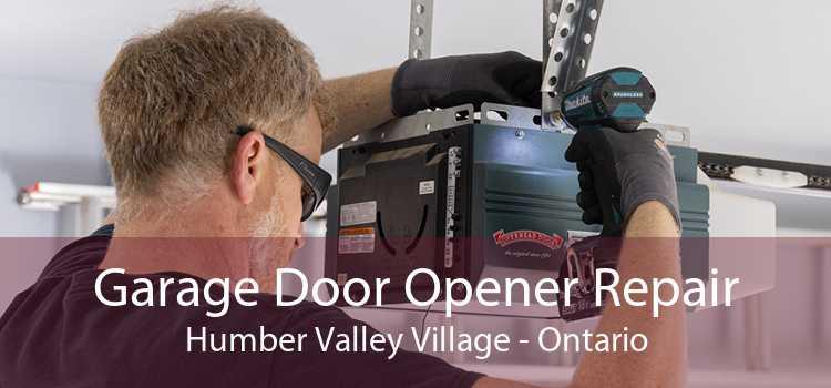 Garage Door Opener Repair Humber Valley Village - Ontario