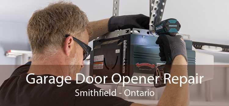 Garage Door Opener Repair Smithfield - Ontario