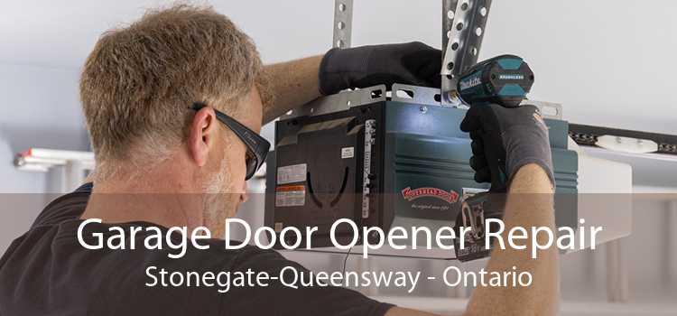 Garage Door Opener Repair Stonegate-Queensway - Ontario