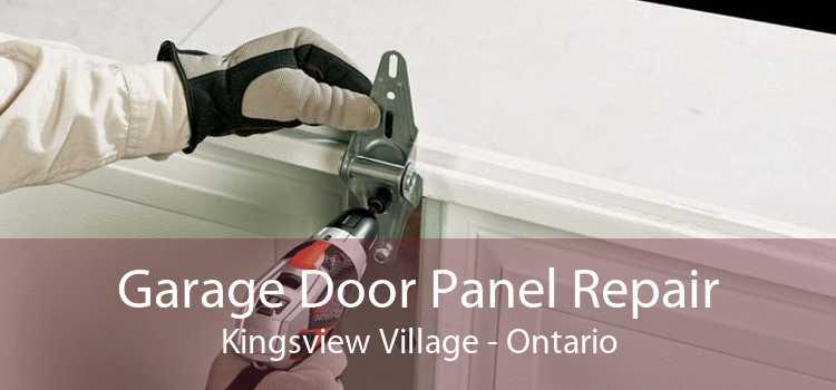 Garage Door Panel Repair Kingsview Village - Ontario