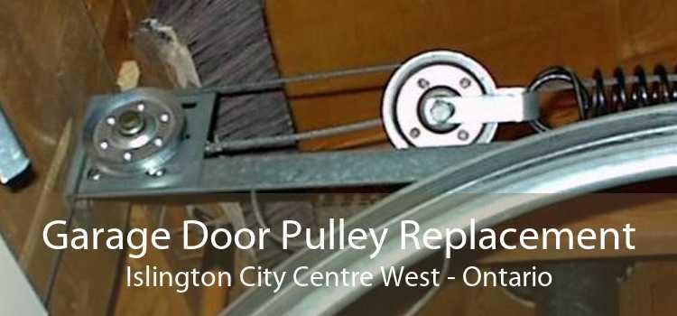 Garage Door Pulley Replacement Islington City Centre West - Ontario