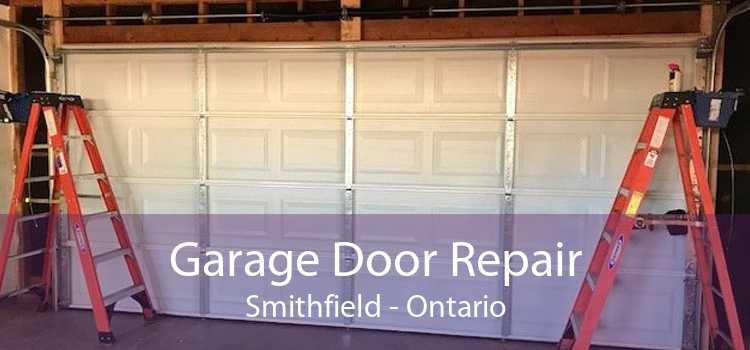 Garage Door Repair Smithfield - Ontario