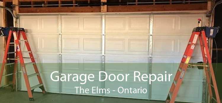 Garage Door Repair The Elms - Ontario