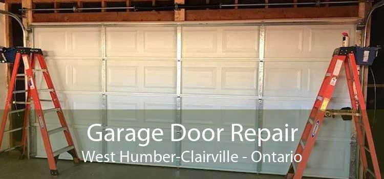 Garage Door Repair West Humber-Clairville - Ontario