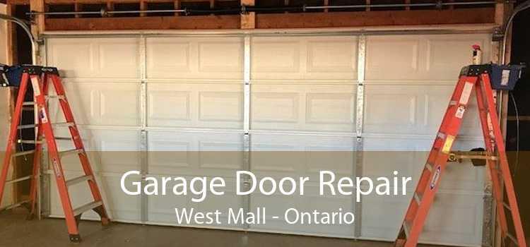 Garage Door Repair West Mall - Ontario