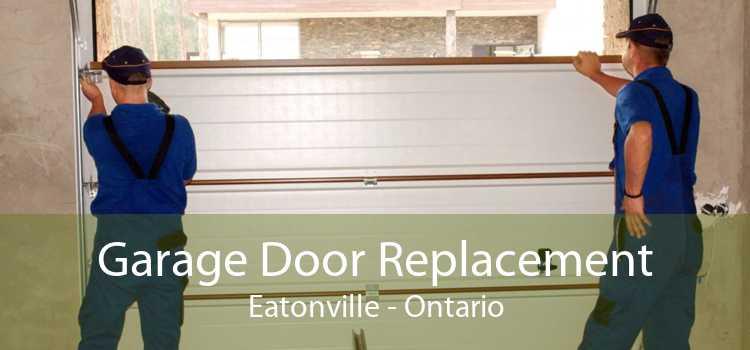 Garage Door Replacement Eatonville - Ontario