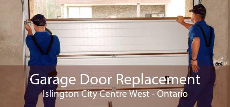 Garage Door Replacement Islington City Centre West - Ontario