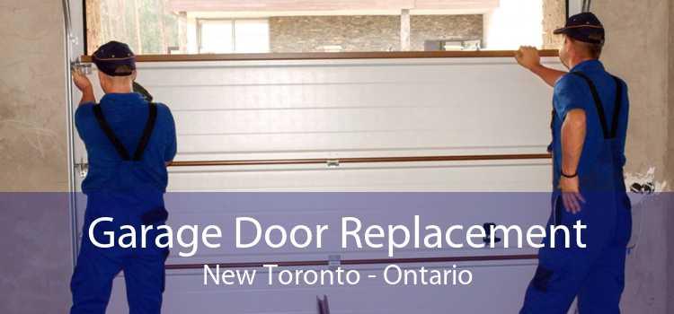 Garage Door Replacement New Toronto - Ontario