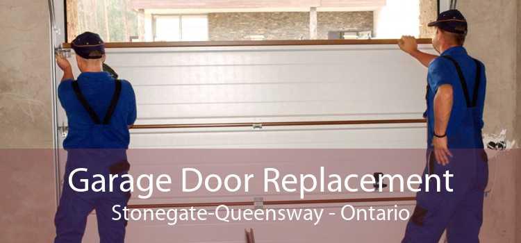 Garage Door Replacement Stonegate-Queensway - Ontario