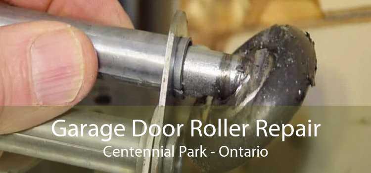 Garage Door Roller Repair Centennial Park - Ontario